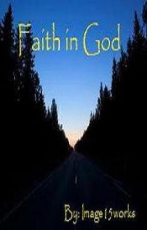 Faith in God (Short Story) - Wattpad