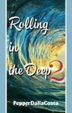 Rolling in the deep 2 by PepperDallaCosta