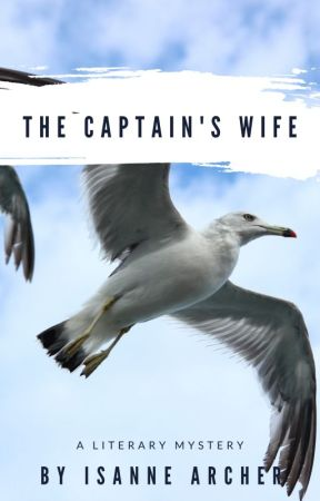 The Captain's Wife by IsanneArcher