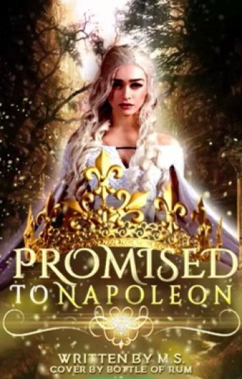 Promised To Napoleon