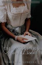 Um Amor Para Ann Isobel by IsabellaaMoreira