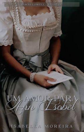 Um Amor Para Ann Isobel [Revisão] by IsabellaaMoreira
