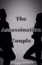 The Assassination Couple by alayyysambale