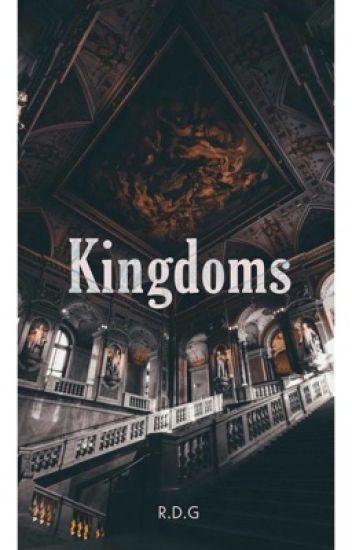 Kingdoms {R.D.G}