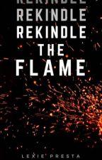 Rekindle The Flame || Stilinski by soulfulstiles