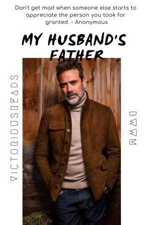 My Husband's Father -BWWM- by MotherMelanin02