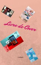 Couverture/Covers by Lorilack