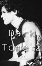Dark Tome 2 {traduction français} by imalego