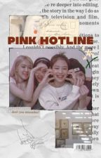 PINK HOTLINE #wattys2019 by uglypeachie