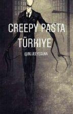 CreepyPasta Türkiye by ayazra