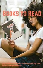 Books to read by DreamDoll0V0