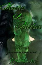 Monsters And Madness by Lil_Wolf15