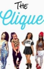 The Clique by XxTrillLashae