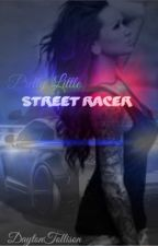 Pretty Little Street Racer by DaytonMessick
