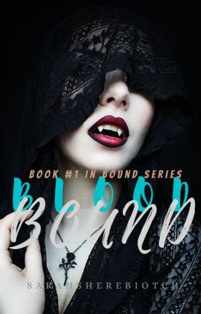 Blood Bound *SAMPLE* by Sarahsherebiotch