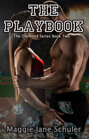 The Playbook -The Diamond Series Book Two by mjschuler