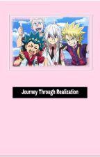 Journey Through Realization (Beyblade Burst God x Reader) by LuckyValt