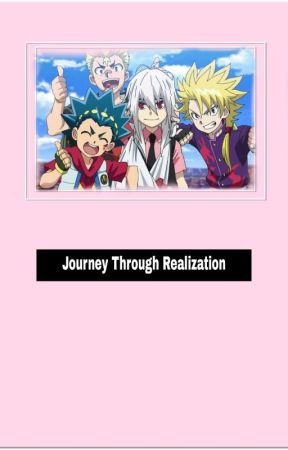 Journey Through Realization (Beyblade Burst God x Reader) by LuckyValt