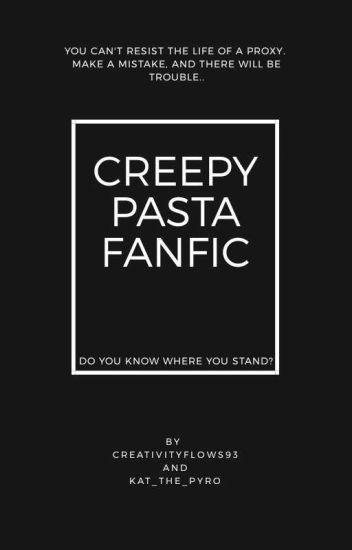Creepypasta Fanfic