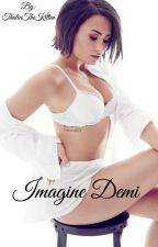 Imagine Demi (Demi x Reader {Lesbian} One Shots) by KiannaSegarra