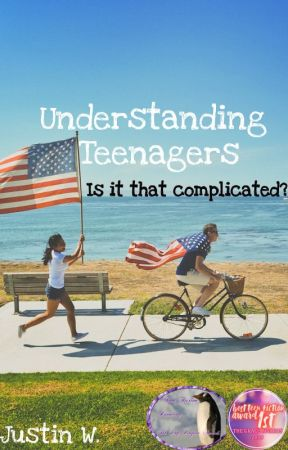 Understanding Teenagers by JustinW11