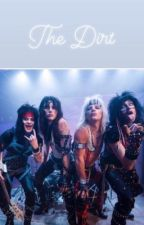 The Dirt- Movie Based by motleycrueuwu