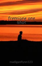 fremione one shot by madiganflynn123
