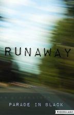 Runaway by ParadeInBlack