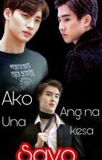 Ako ang na una kesa sayo ( BxB ) Tagalog by richmond1423