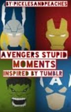 Avengers Stupid Moments, Inspired By Tumblr Posts by picklesandpeaches