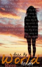 Here My World Resides (Poetry) by She_Writes
