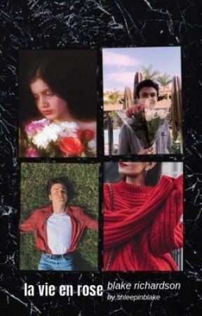 la vie en rose | blake richardson  by -BUBBLYBIBBY