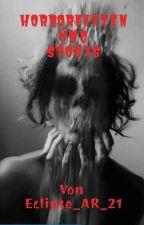 HORRORFAKTEN und STORYS  by ArisuYuki-Chan