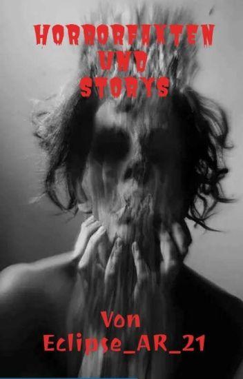 HORRORFAKTEN und STORYS