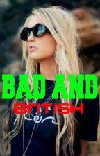 Bad and British by Starbucks_Dakota