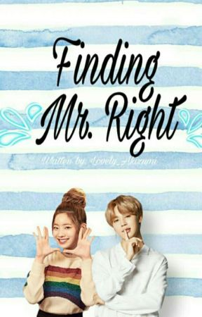Finding Mr. Right by Lovely_Akizumi