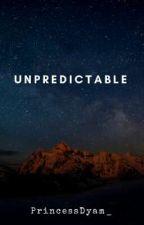 Unpredictable by PrincessDyam_