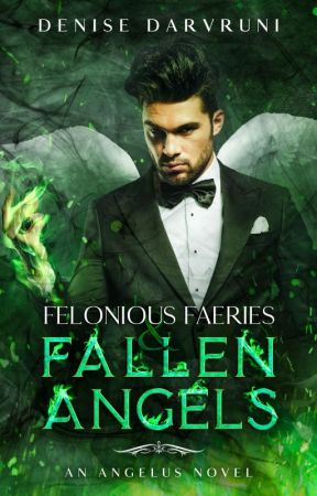 Felonious Faeries & Fallen Angels by darvruni