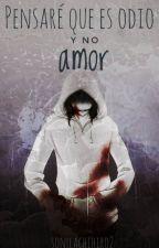 Pensare que es odio y no amor (Jeff the killer) by sonllachihiro2