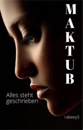 Maktub - Alles steht geschrieben by rabeey5