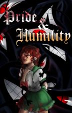 Pride & Humility by Darkpetal16