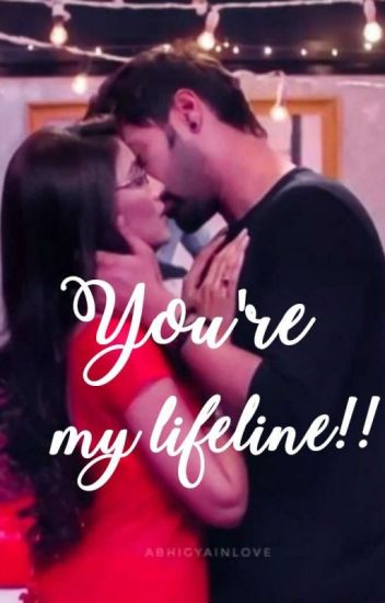 You are my lifeline!!(COMPLETED)