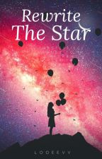 Rewrite the Stars by Queen_Azure