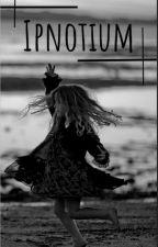 Ipnotium by mademoiselleOxymore