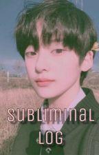 subliminal Истории - Wattpad