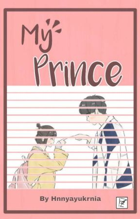 My Prince by hnnyayukrnia