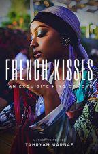 French Kisses by thatcrystalbabe