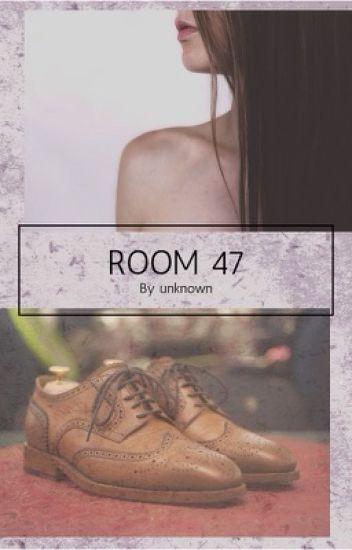 Room 47