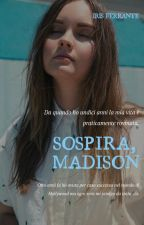 Sospira, Madison. by leggimiBB