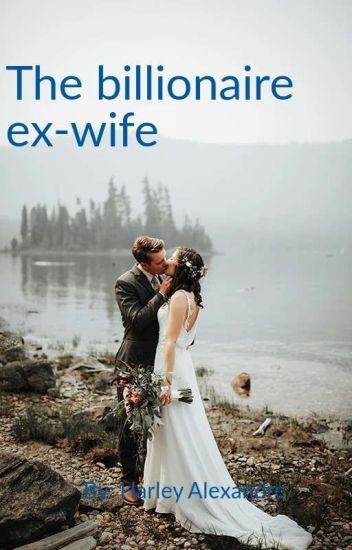 The Billionaire Ex-wife